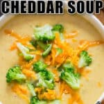 broccoli cheddar soup in bowl with text