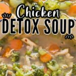 detox soup with chicken and veggies in soup pot with text