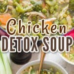 chicken detox soup in bowl with text