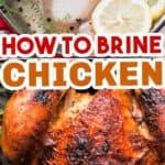 chicken brine to make juiciest roast chicken with text