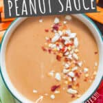best tasting peanut sauce served with vegetables fingers with text overlay