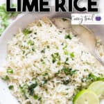 chipotle copycat cilantro lime rice in white ceramic bowl with text