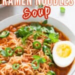 spicy ramen noodles soup with soft boiled egg in a bowl with text