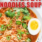 spicy sriracha ramen noodles soup in ceramic bowl with soft boiled eggs with text overlay