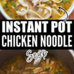 instant pot chicken noodle soup in ceramic bowl with text