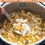 chicken noodle soup cooked in instant pot with text