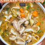 instant pot chicken noodle soup in white ceramic bowl with text overlay