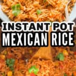 fluffy perfect Mexican rice cooked in instant pot with text overlay