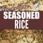 homemade seasoned rice cooked in pot with text