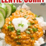 one pot coconut red lentil curry served over rice in bowl with text overlay