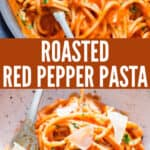 roasted red pepper pasta served with cheese in ceramic bowl with text