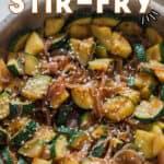 zucchini stir fry in skillet