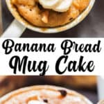 1 minute microwave banana mug cake in white ceramic mug served with banana slices with text