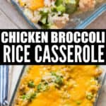 cheesy chicken and broccoli rice casserole cooked in glass casserole dish with text
