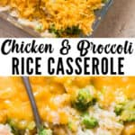 cheesy chicken broccoli rice casserole with text