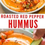 creamy roasted red pepper hummus made from scratch served in ceramic bowl with veggies and chips on sides with text