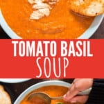 roasted tomato basil soup in bowl with text