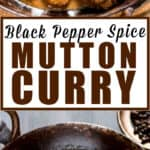 black pepper spice mutton curry in cast iron pan with text