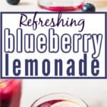 cool refreshing lemonade made with blueberries with text