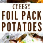 cheesy grilled potatoes in foil packets served with sour cream and scallions with text