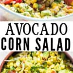 avocado corn tomato salad in wooden salad bowl with text