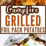 campfire cheesy foil pack potatoes with sour cream and text overlay