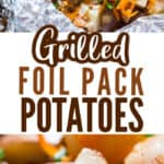 grilled foil packet potatoes cooked in oven with cheddar cheese and served with sour cream and scallions with text