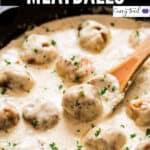 best creamy chicken meatballs with text overlay