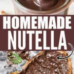 homemade nutella in glass jar with text