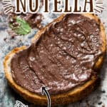Nutella made at home spread on sourdough bread slice with text