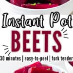 soft tender instant pot beets served in white bowls with text