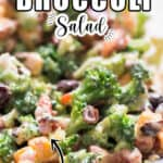 salad using broccoli in glass bowl with text