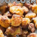 easy oven roasted cauliflower popcorn served with chili sauce on white plate with text