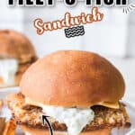 homemade Filet-O-Fish burger on two white plates with text