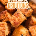 easy to make croutons made at home in bowl with text