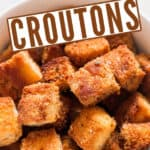 easy to make homemade croutons made at home in bowl with text
