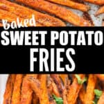 baked sweet potato fries served with dipping sauce with text