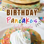 funfetti pancakes with whipped cream with text overlay