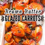 glazed carrots in serving white dish with text