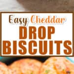 easy to make cheddar drop biscuits on baking tray with text