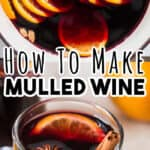 mulled wine made on stove top in pot served in heat proof mugs with text