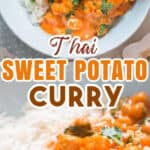 Thai sweet potato chickpea curry with rice in ceramic bowl with text