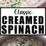 spinach cooked in cream sauce in skillet with text overlay