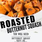 oven roasted butternut squash served in white ceramic oval bowl with text