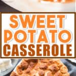 Sweet potato casserole with pecan crumb and marshmallow topping on white casserole dish with text