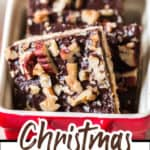 easy to make Christmas crack topped with nuts with text