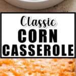 classic corn casserole with text