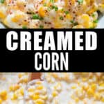 creamed corn in ceramic bowl with text