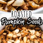 close up photo of savory roasted pumpkin seeds in ceramic bowl with text