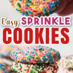 colorful sprinkles coated sprinkle cookies stacked up one top of the other with text overlay